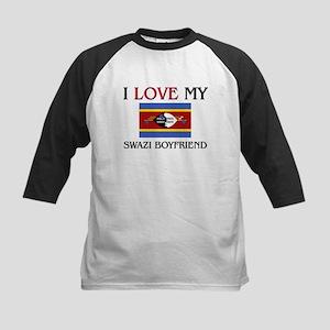 I Love My Swazi Boyfriend Kids Baseball Jersey