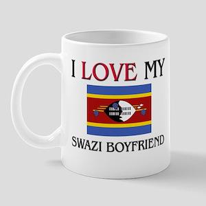 I Love My Swazi Boyfriend Mug