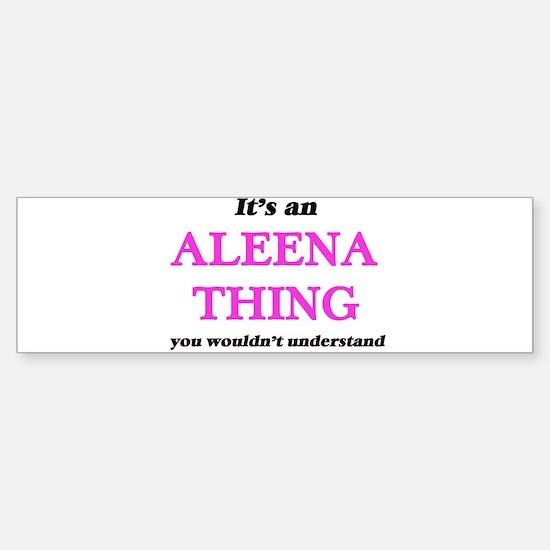 It's an Aleena thing, you would Bumper Bumper Bumper Sticker