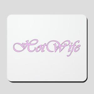 Hotwife Mousepad