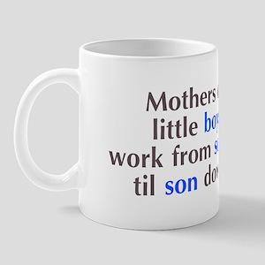 Mothers of Little Boys Mug