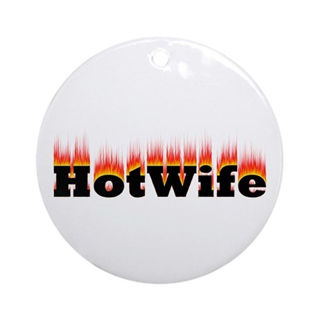 Flaming Hotwife Ornament (Round)