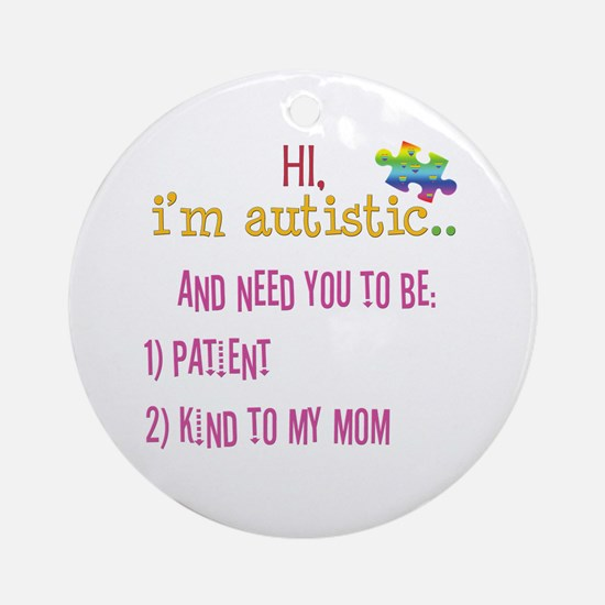 Hi,autism awareness tee Ornament (Round)