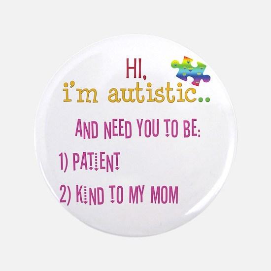 """Hi,autism awareness tee 3.5"""" Button"""