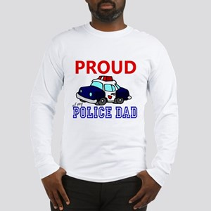Proud of My Police Dad 2 Long Sleeve T-Shirt