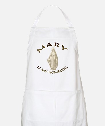 Mary Is My Homegirl BBQ Apron