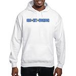 One Hit Wonder T-Shirt Hooded Sweatshirt