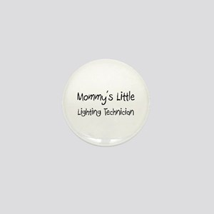 Mommy's Little Lighting Technician Mini Button