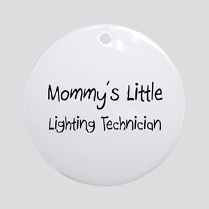 Mommy's Little Lighting Technician Ornament (Round