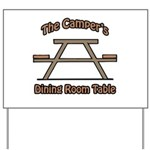 The campers dining room table Yard Sign