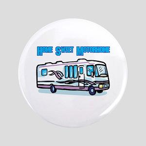 "Home Sweet Motorhome 3.5"" Button"