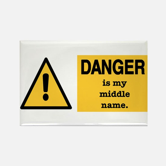 Danger is my middle name Rectangle Magnet