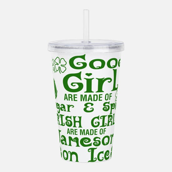 Good Girls Are Made Of Acrylic Double-wall Tumbler