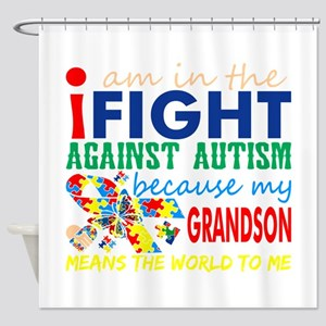 Im Fight Against Autism Grandson Me Shower Curtain