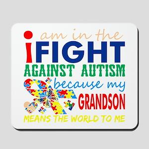 Im Fight Against Autism Grandson Means W Mousepad