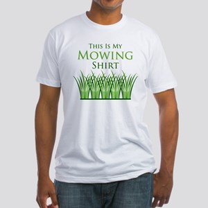 My Mowing Shirt Fitted T-Shirt