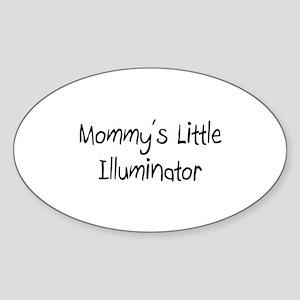 Mommy's Little Illuminator Oval Sticker