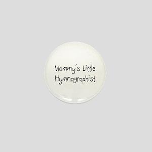 Mommy's Little Hymnographist Mini Button