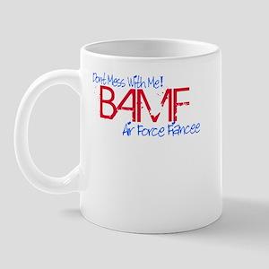 BAMF dont mess with me Mug