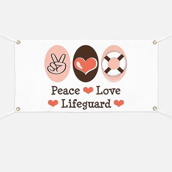 Peace Love Lifeguard Lifeguarding Banner