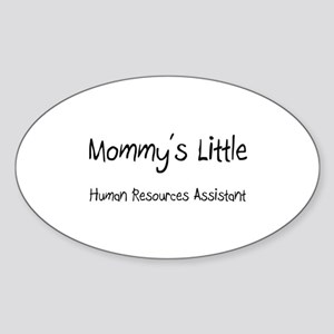 Mommy's Little Human Resources Assistant Sticker (