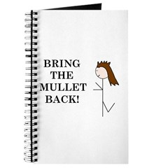 BRING THE MULLET BACK Journal