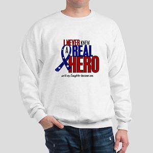 Never Knew A Hero 2 Military (Daughter) Sweatshirt