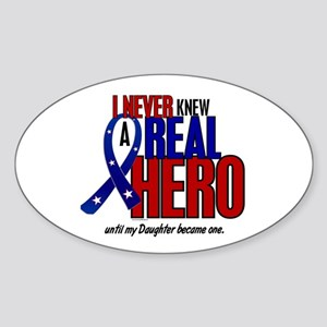 Never Knew A Hero 2 Military (Daughter) Sticker (O