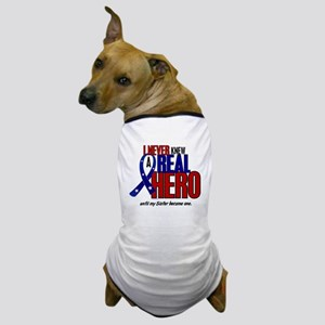 Never Knew A Hero 2 Military (Sister) Dog T-Shirt