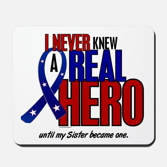 Never Knew A Hero 2 Military (Sister) Mousepad