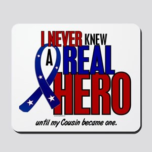 Never Knew A Hero 2 Military (Cousin) Mousepad