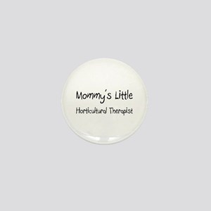 Mommy's Little Horticultural Therapist Mini Button