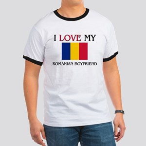 I Love My Romanian Boyfriend Ringer T