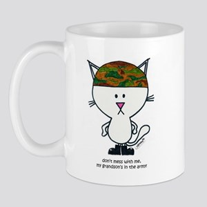 don't mess with me, my grandson's in the army! mug