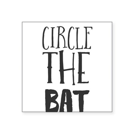Circle the Bat Sticker