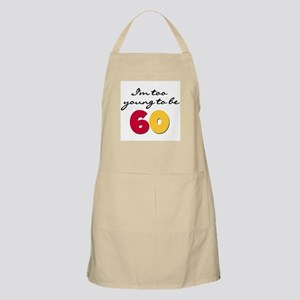 Too Young to be 60 BBQ Apron