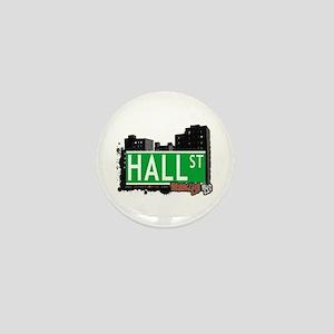 HALL ST, BROOKLYN, NYC Mini Button
