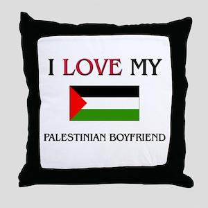 I Love My Palestinian Boyfriend Throw Pillow