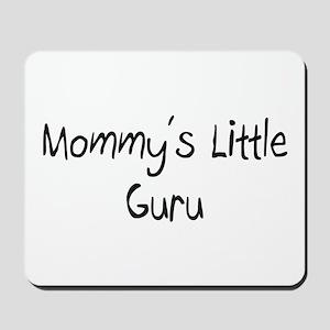 Mommy's Little Guru Mousepad