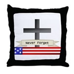 Never Forget Throw Pillow