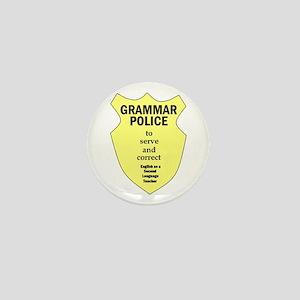 Grammar Police ESL Teacher Mini Button