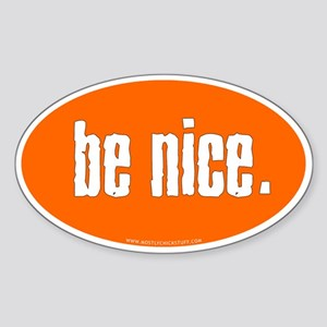 Be Nice. Sticker