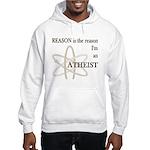 REASON IS THE REASON ATHEIST Hooded Sweatshirt