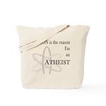 REASON IS THE REASON ATHEIST Tote Bag