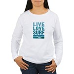 Live, Love, Surf - Women's Long Sleeve T-Shirt