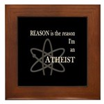 REASON IS THE REASON ATHEIST Framed Tile