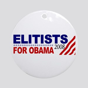 Elitists for Obama Ornament (Round)