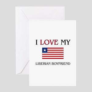 I Love My Liberian Boyfriend Greeting Card
