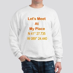 My Place... Sweatshirt