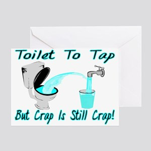 Toilet To Tap Greeting Card